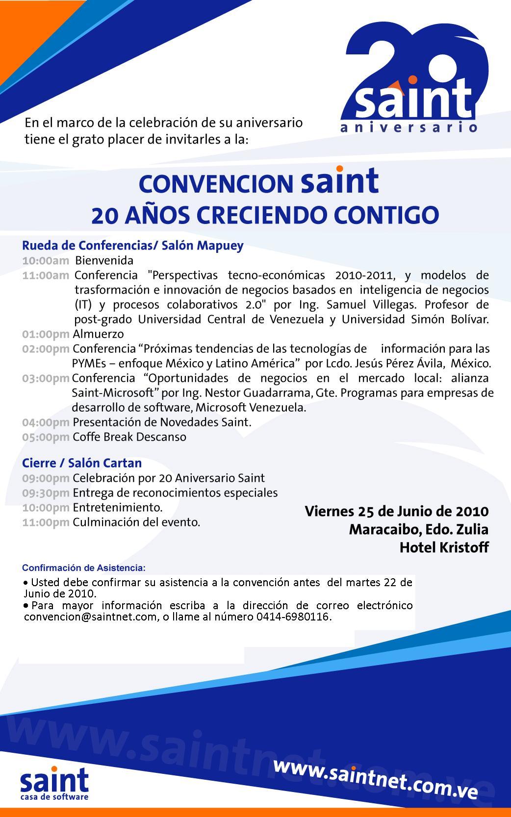El 20 Aniversario de saint Venezuela se celebra el 25 de Junio