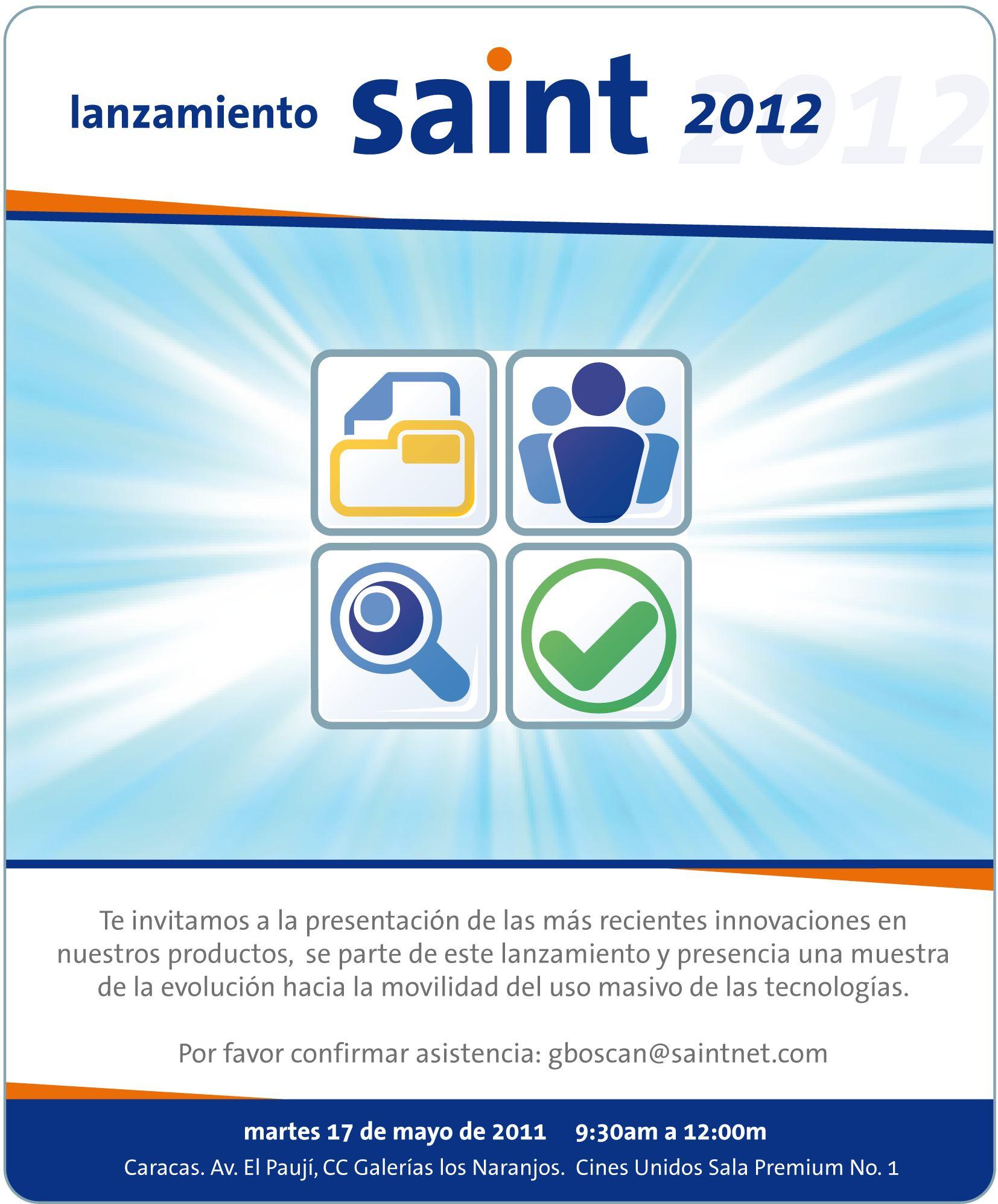 El 17 de Mayo mostramos lo nuevo de saint para el 2012