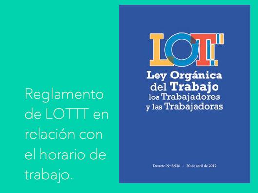 Venezuela: Contenido importante del Reglamento de LOTTT en relación con el horario de trabajo.