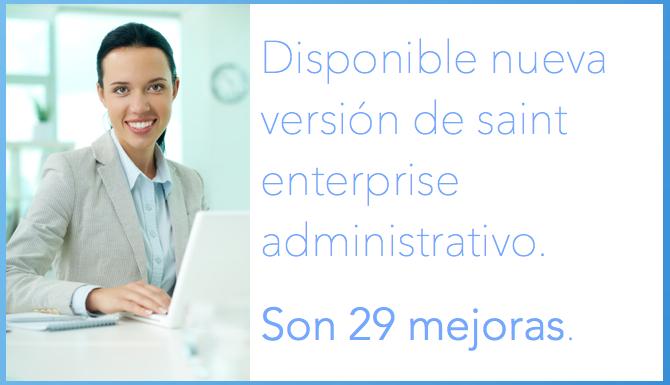 Disponible nueva versión de saint enterprise administrativo