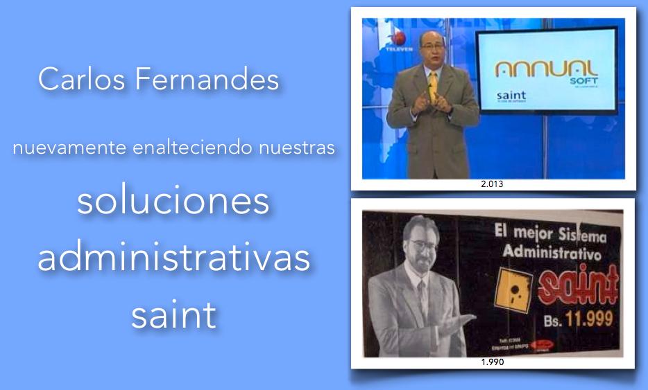 Carlos Fernandes nuevamente enalteciendo nuestras soluciones administrativas saint