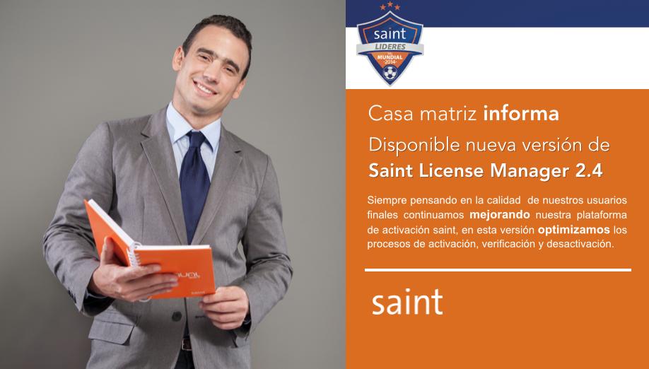 saint casa matriz informa. Disponible nueva versión de Saint License Manager 2.4