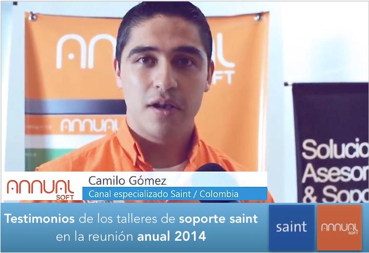 Testimonios de canales integradores participantes en los talleres de soporte saint 2014