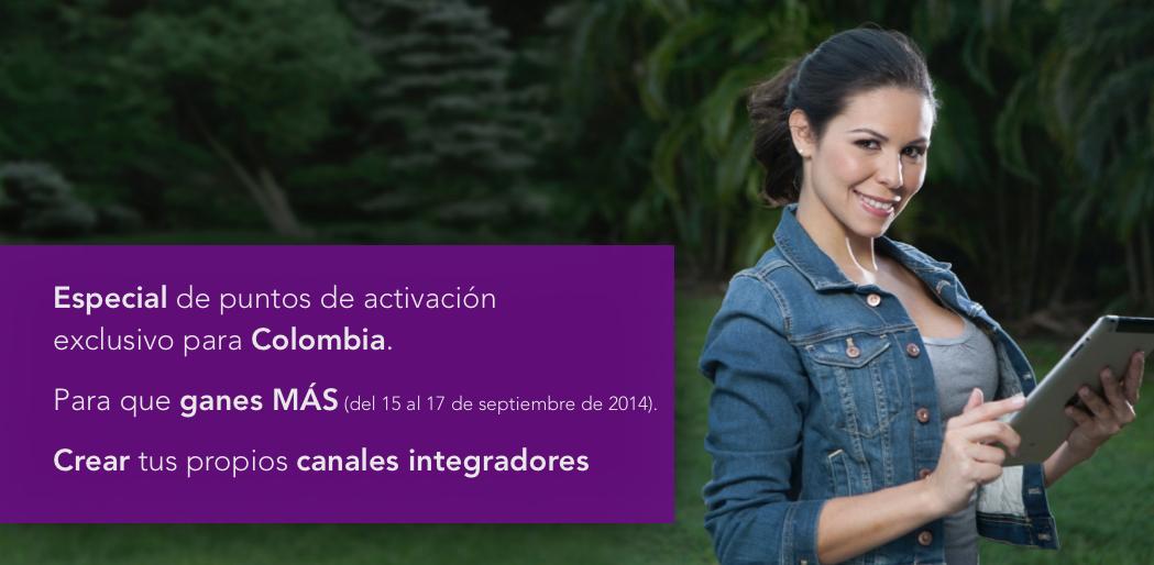 Especial de puntos de activación exclusivo para Colombia