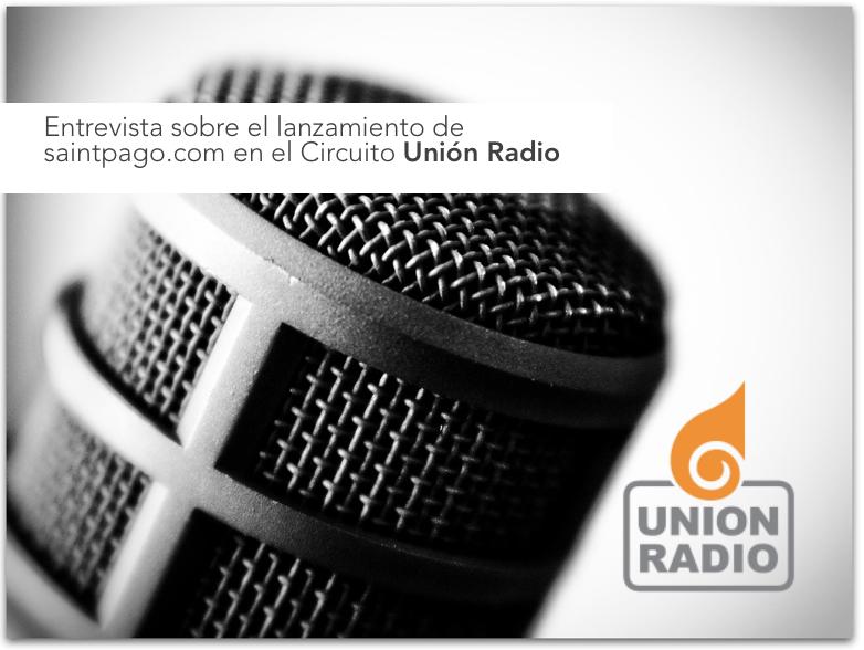 Entrevista sobre el lanzamiento de saintpago.com en el Circuito Unión Radio