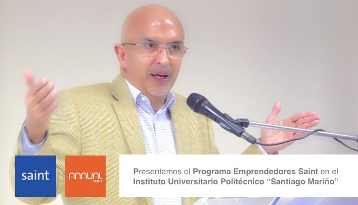 """Presentamos el Programa Emprendedores Saint en el Instituto Universitario Politécnico """"Santiago Mariño"""""""
