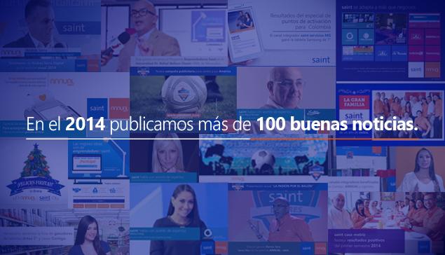 En el 2014 anunciamos más de 100 buenas noticias.