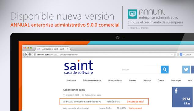 Disponible ANNUAL enterprise administrativo, incluye: saintPago, WEB ventas y Cuentas por Cobrar y Pagar WEB