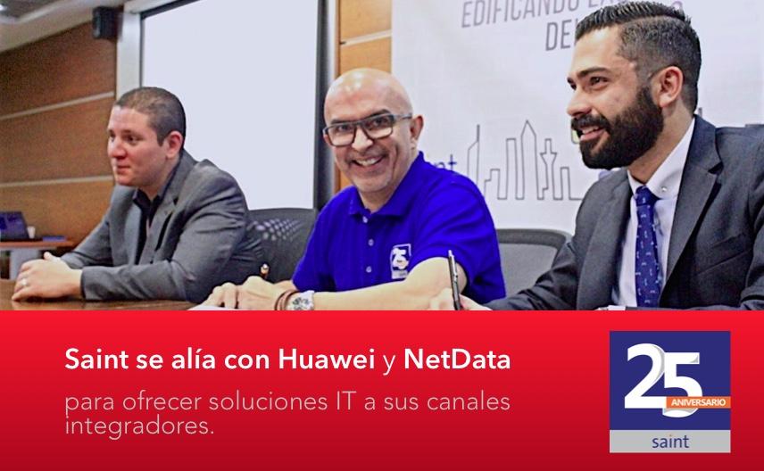 Saint se alía con Huawei y NetData para ofrecer soluciones IT a sus canales integradores.