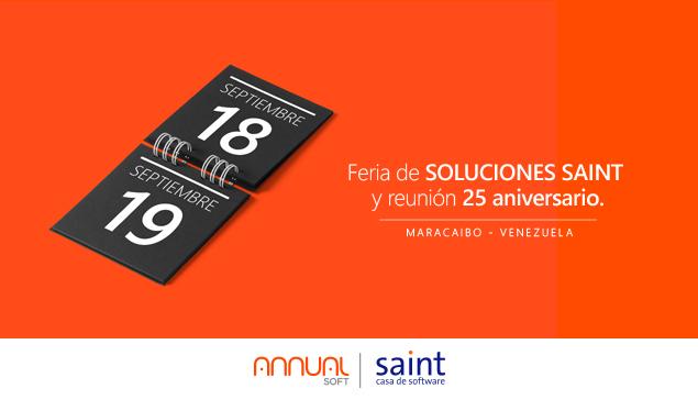 Prepárate para la feria de soluciones saint y reunión 25 aniversario.
