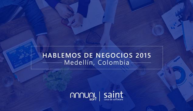 Hablemos de negocios 2015. Medellín, Colombia