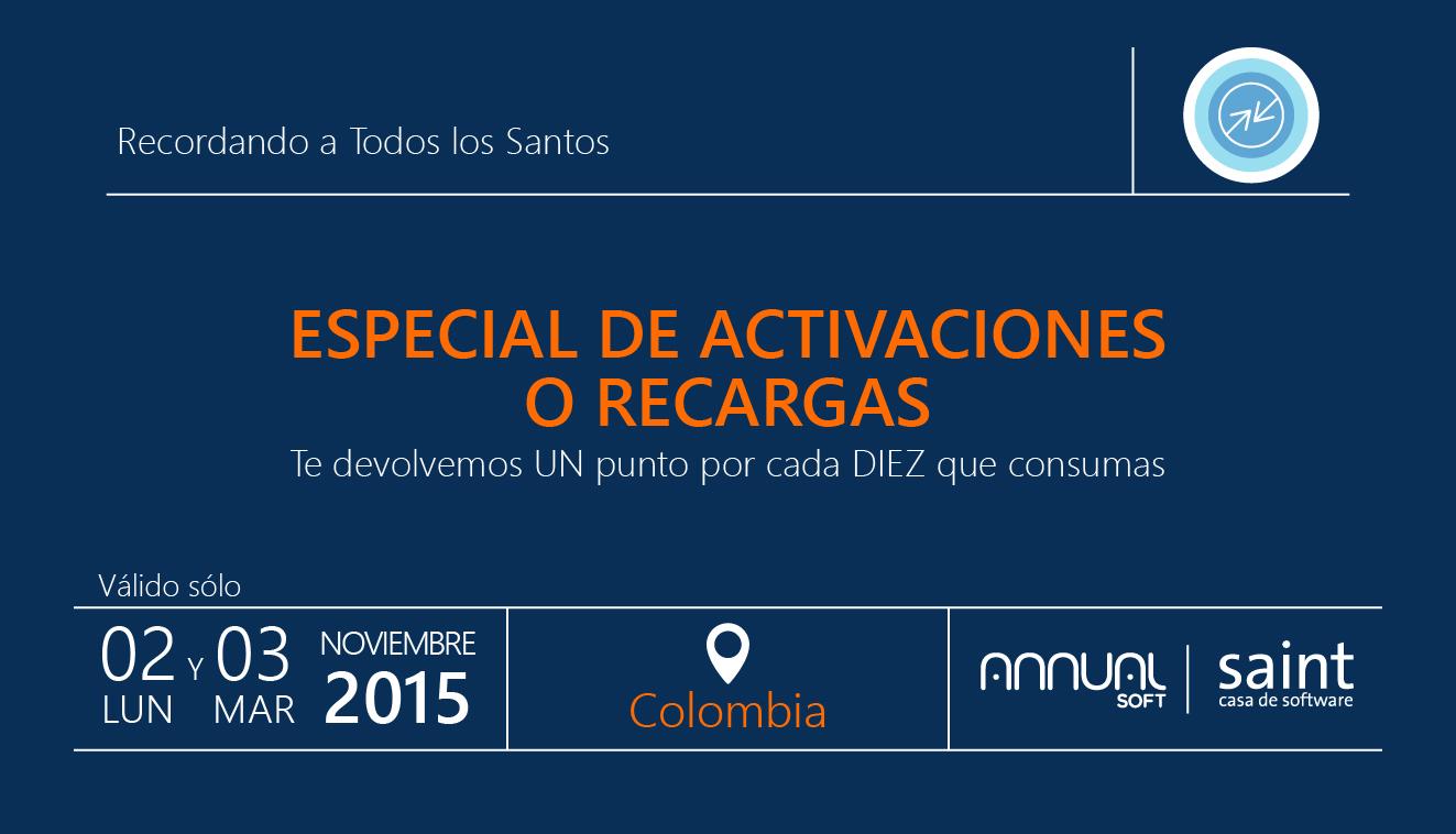 """Colombia: especial de ACTIVACIONES """"te devolvemos UN punto por cada DIEZ"""" , para que ganes MÁS."""
