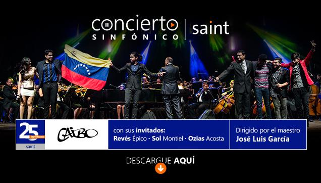 Concierto Sinfónico 25 aniversario SAINT: «Caibo con sus invitados».