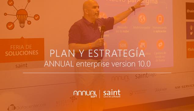 Nueva versión ANNUAL Enterprise 10. Estrategia, plan de desarrollo y capacitación.
