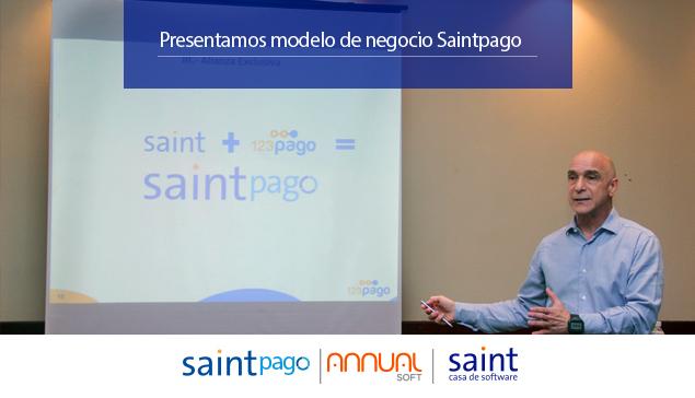 Preparando el 2016, presentamos el modelo de negocios de SAINTPAGO