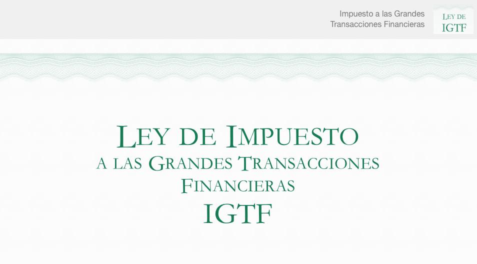 Todo lo que debes saber de la ley de Impuesto a las Grandes Transacciones Financieras IGTF. Venezuela.