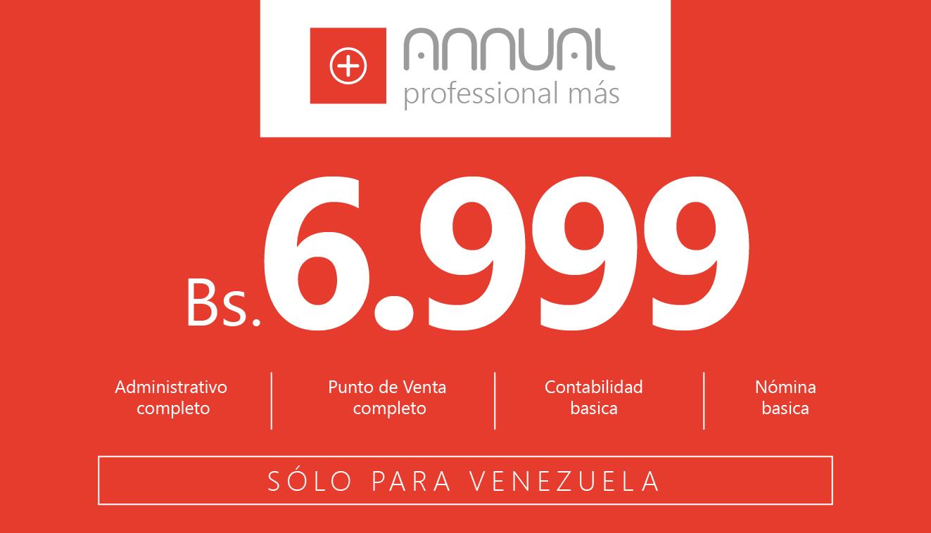 Especial de activaciones 2016. ANNUAL Professional más a 6.999 Bs…!