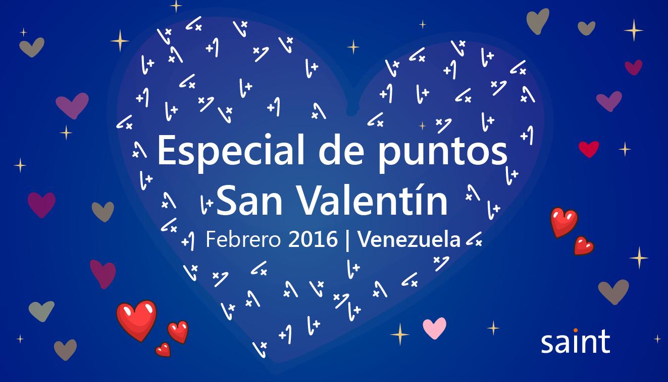 Venezuela: especial de puntos San Valentín 2016.