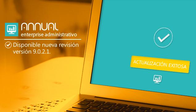 Actualizamos ANNUAL enterprise administrativo 9.0.2.1.