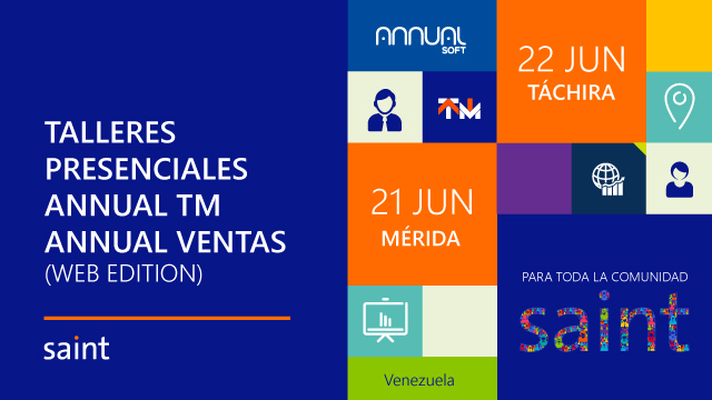 Talleres Presenciales de ANNUAL TM y ANNUAL VENTAS (Web edition), en Venezuela.