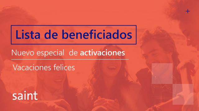 Lista de beneficiados del especial de activaciones «Vacaciones felices 2016»