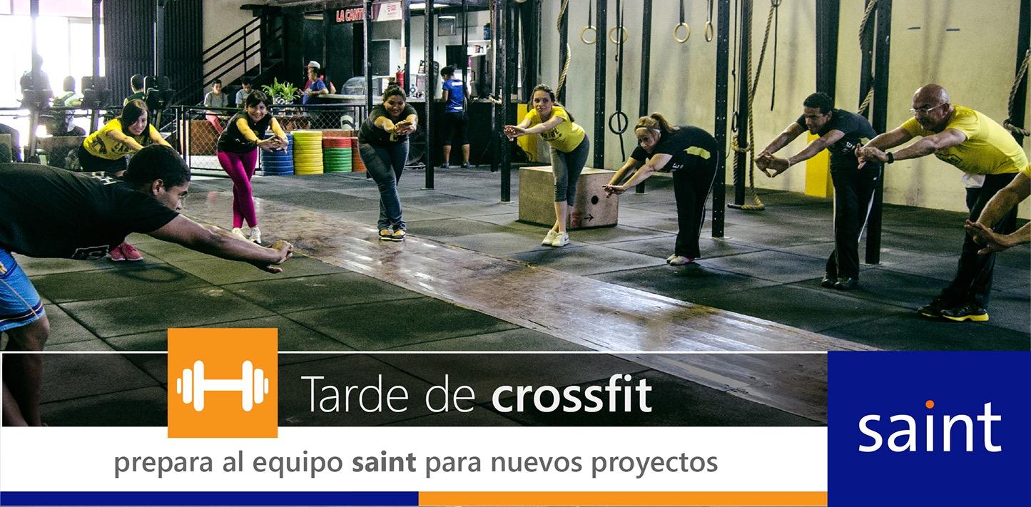 """""""Tarde de crossfit"""" prepara al equipo saint para nuevos proyectos"""