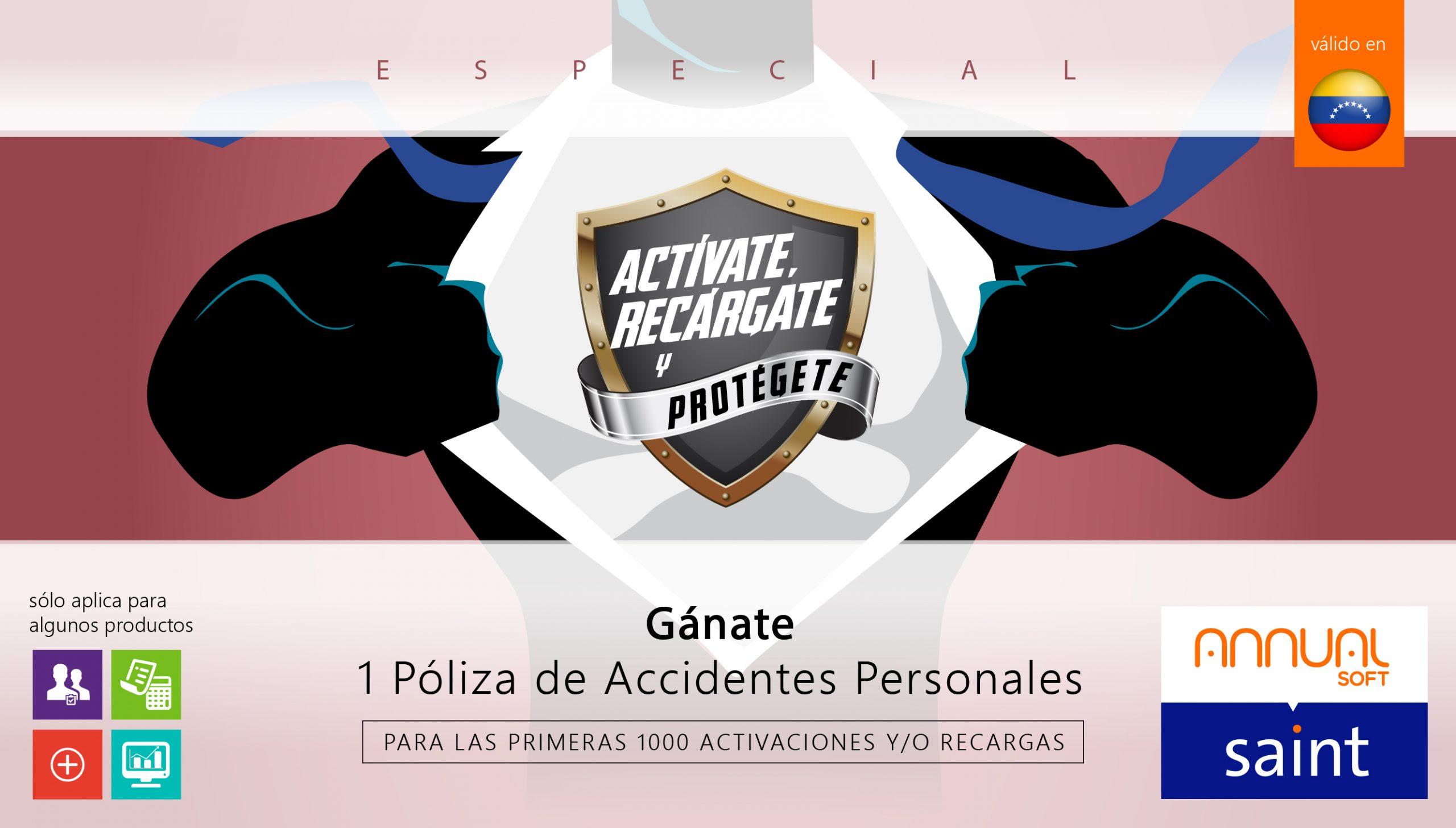«Especial de Actívate, Recárgate y PROTÉGETE»