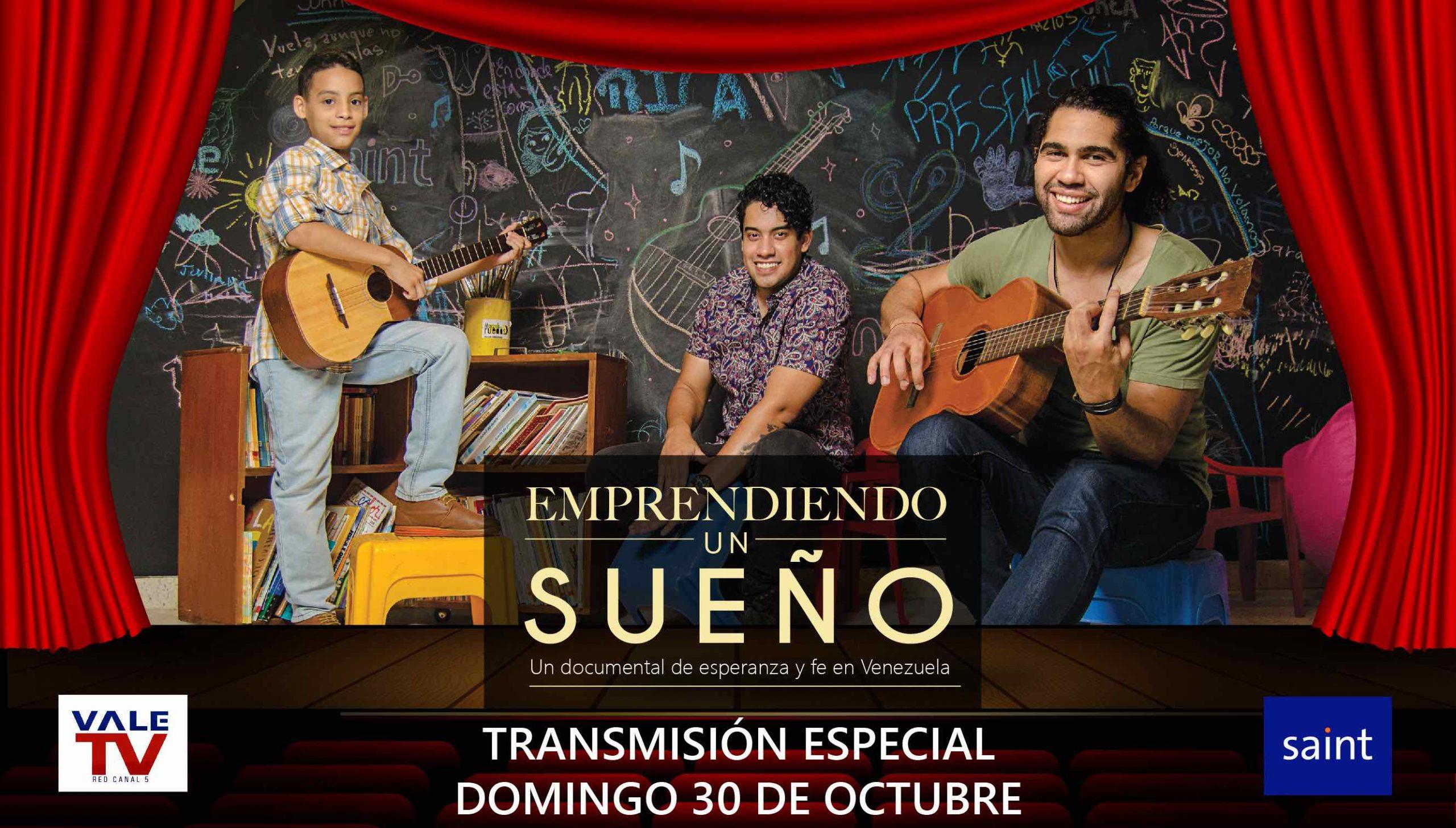 Emprendiendo un sueño. Un documental de esperanza y fe en Venezuela.