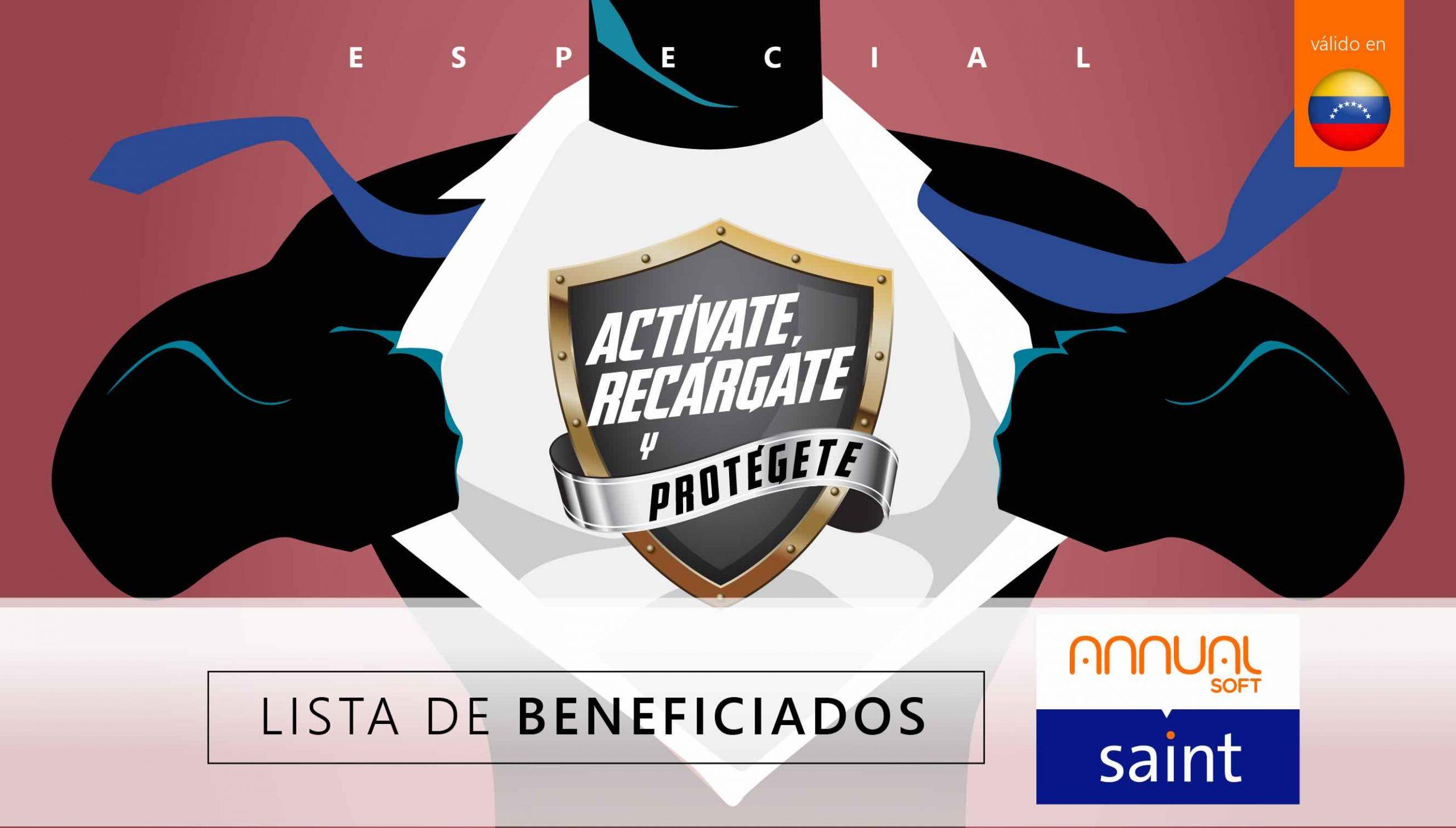 """Lista de beneficiados del """"Especial de Actívate, Recárgate y PROTÉGETE"""""""