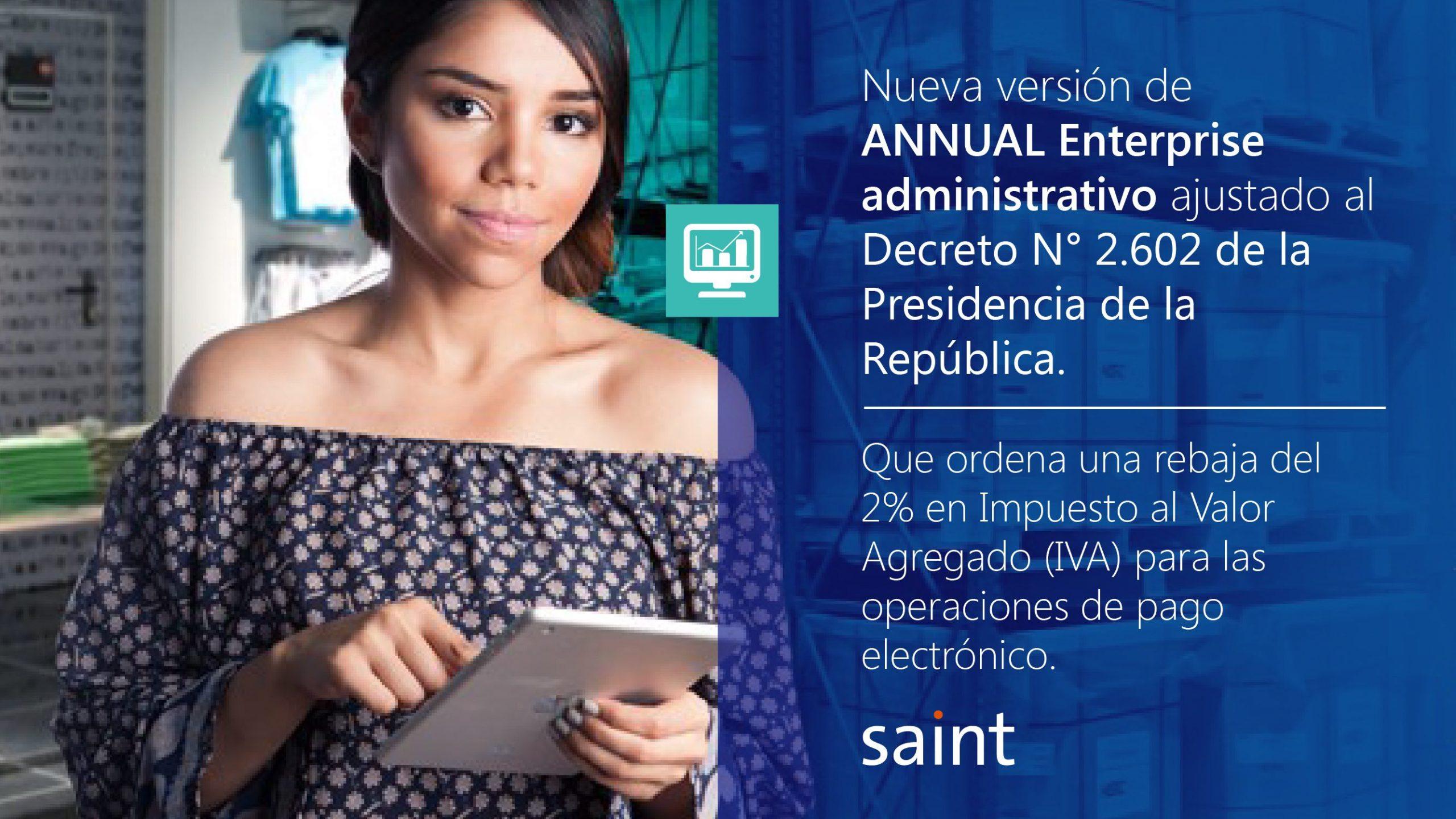 Venezuela: nueva versión de ANNUAL Enterprise, ajustado al decreto 2.602