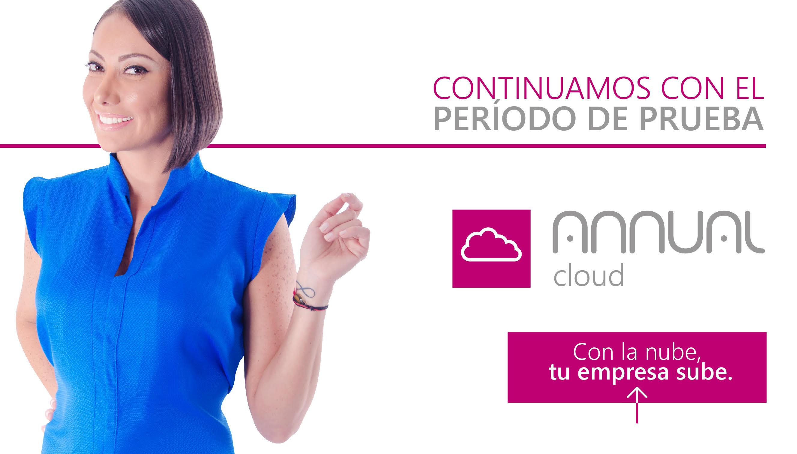 Continuamos con el periodo de pruebas de Annual Cloud.