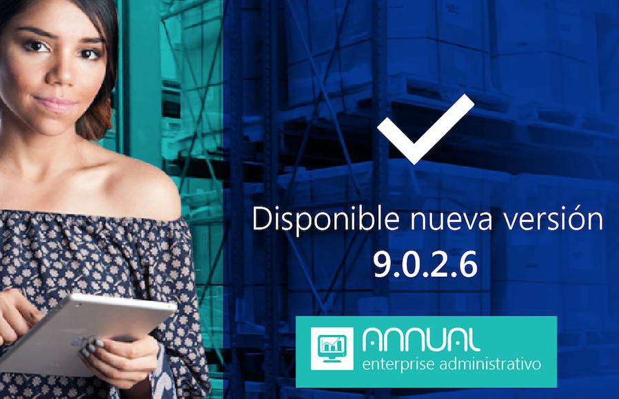 Disponible nueva versión de ANNUAL enterprise administrativo 9.0.2.6
