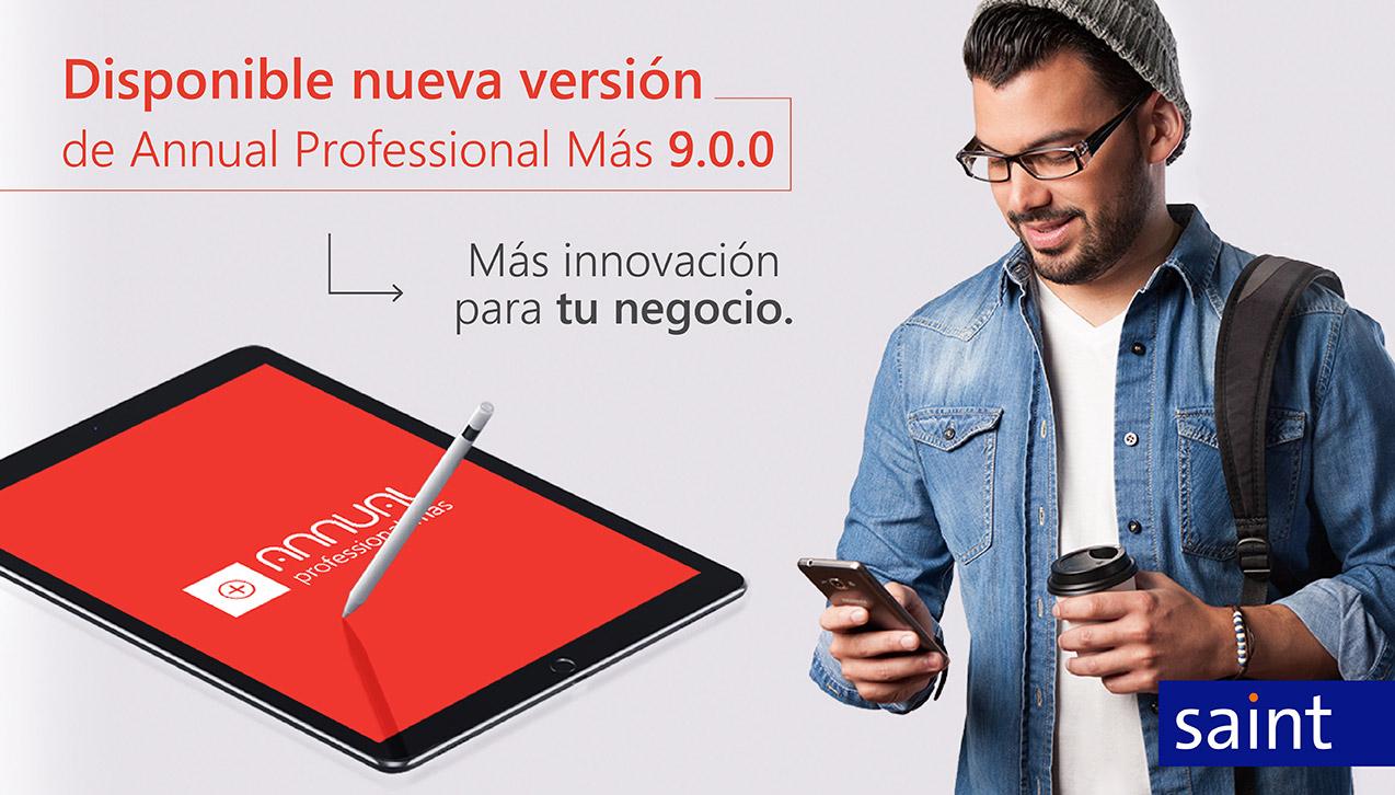 Perfeccionamos el Annual Professional Más. Con la versión 9.0.0.