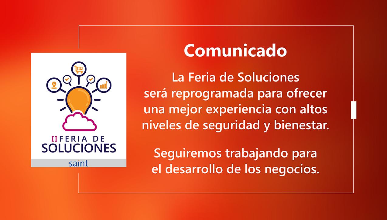 """Anunciamos la reprogramación de la """"II Feria de Soluciones Saint""""."""