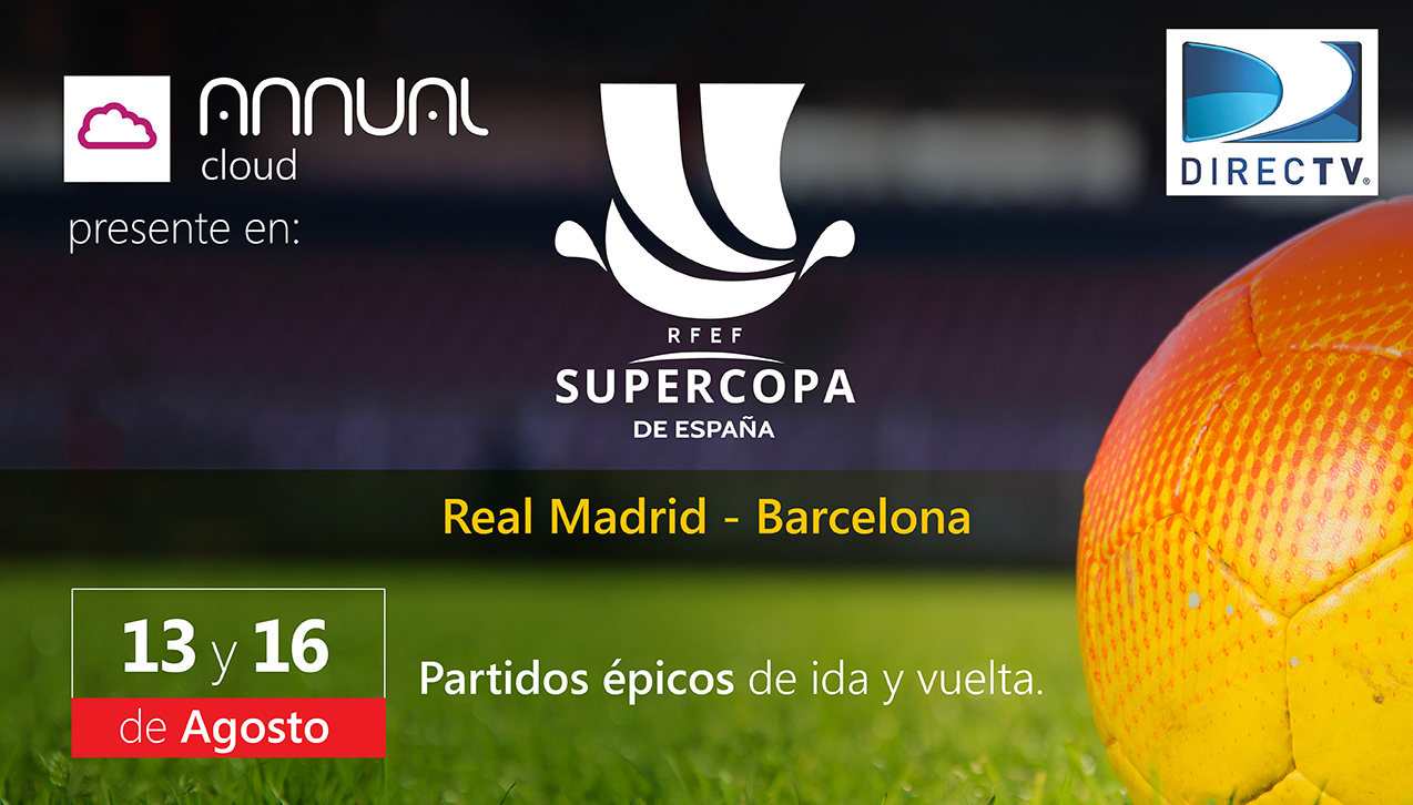 Annual CLOUD estará presente en la SUPERCOPA de España.