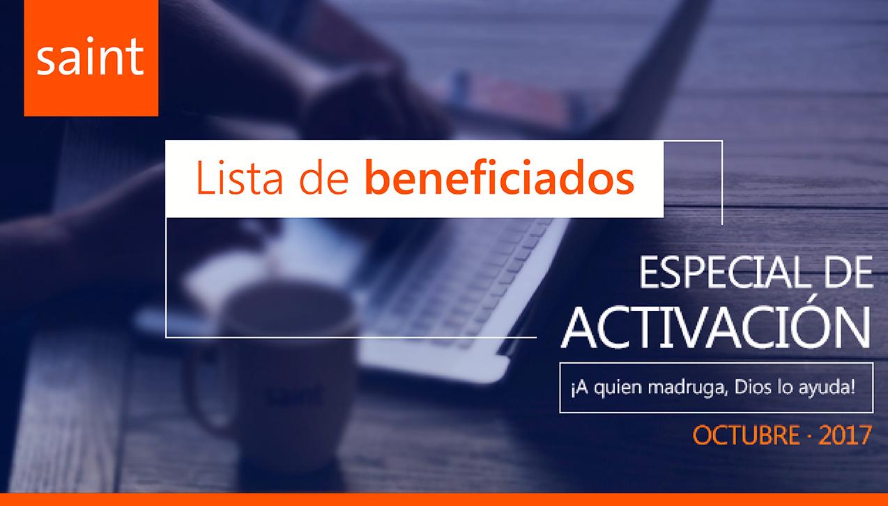 Lista de beneficiados delEspecial de activaciones. A quien madruga, Dios le ayuda…! Octubre 2017.