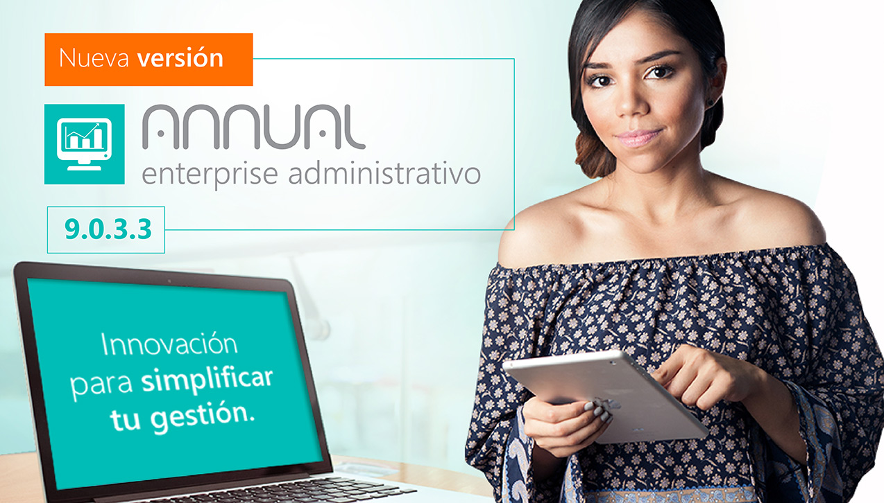 Disponible ANNUAL enterprise administrativo versión 9.0.3.3
