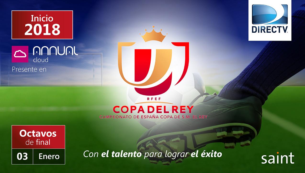 Iniciamos campaña publicitaria de 2018 con la Copa del Rey