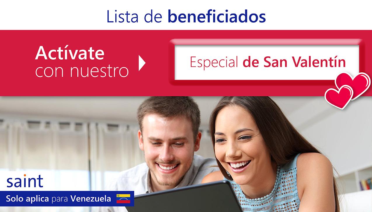 Lista de Beneficiados del especial de activaciones, San Valentín Venezuela