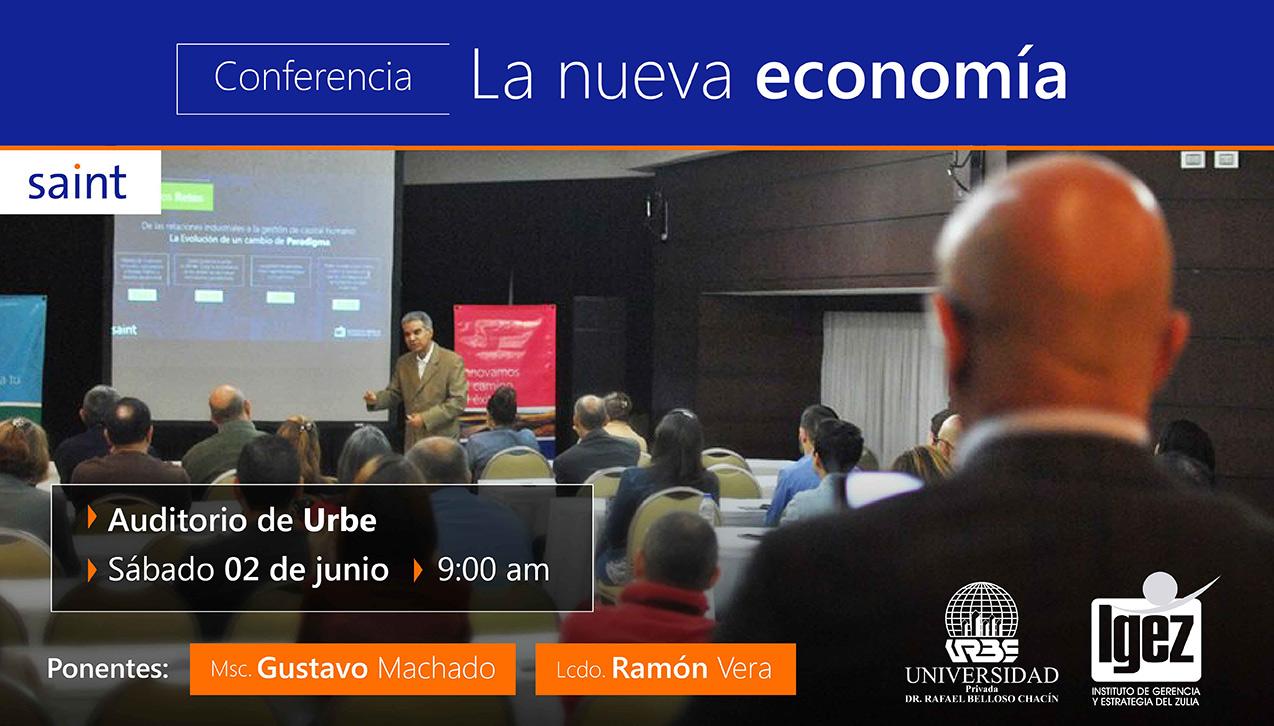 Conferencia sobre la Nueva Economía, para los docentes de URBE