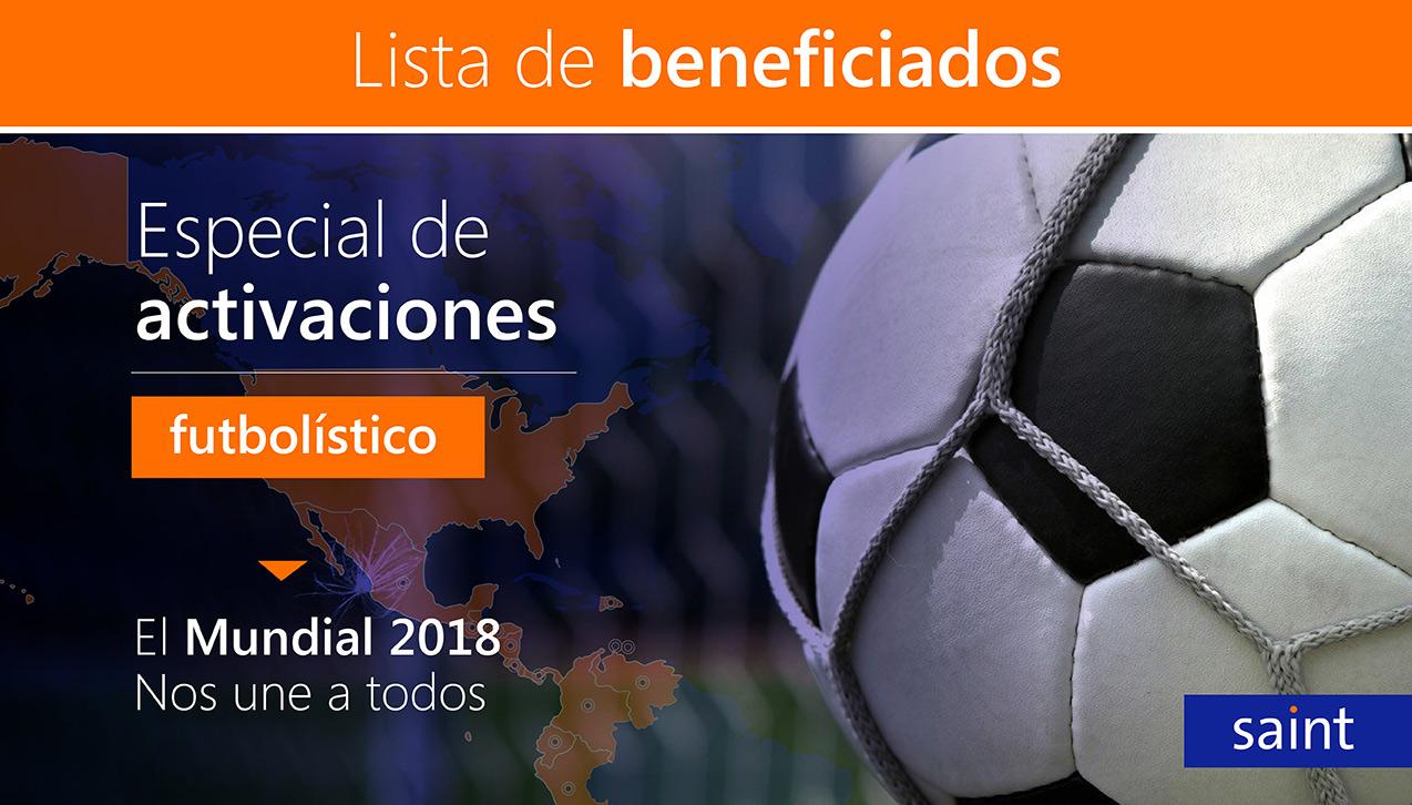 Beneficiados del especial de activaciones Futbolístico