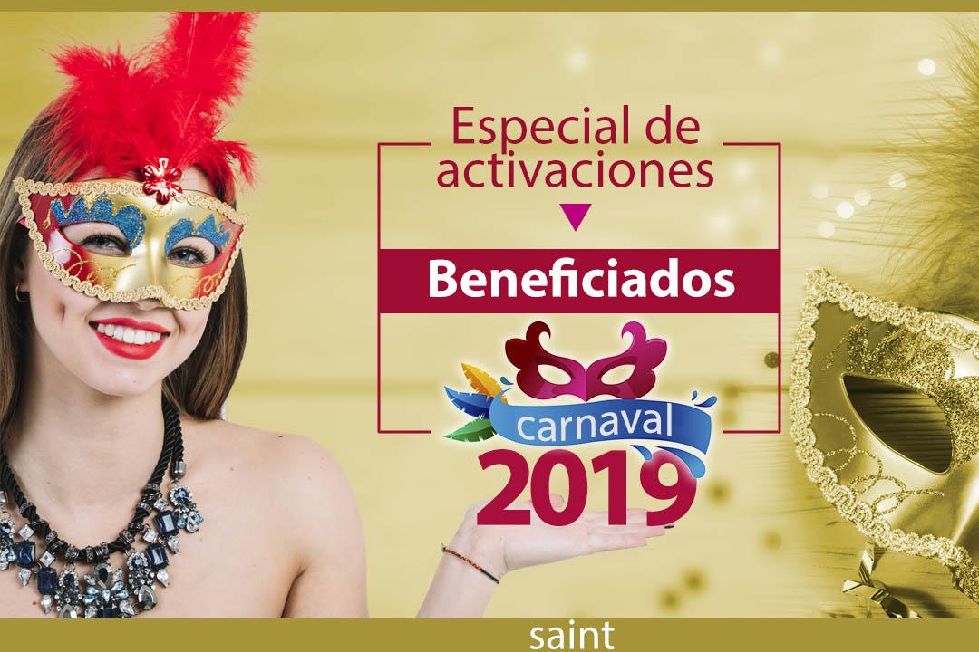 Beneficiados del especial de activaciones Carnaval 2019