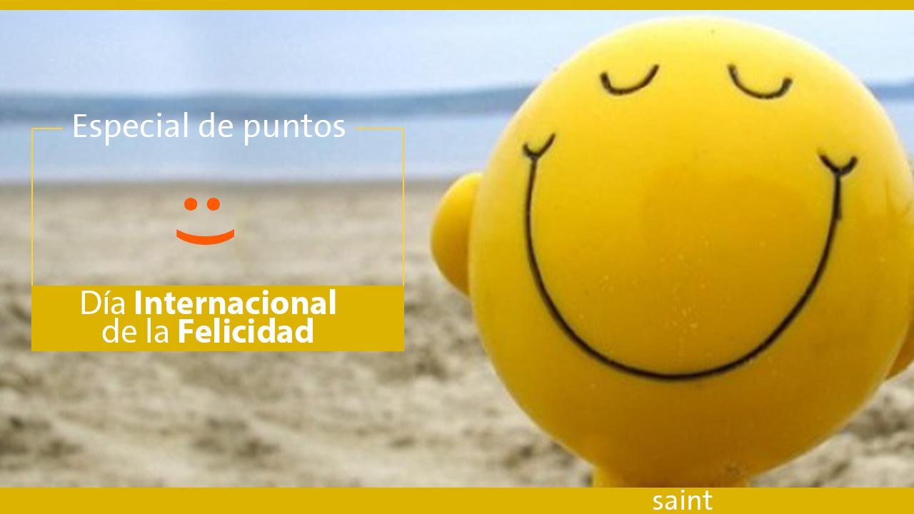 Especial de puntos Día Internacional de la Felicidad 2019