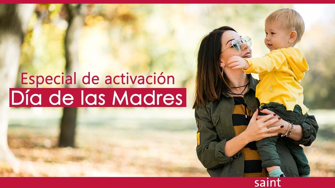 Especial de activación Día de las Madres