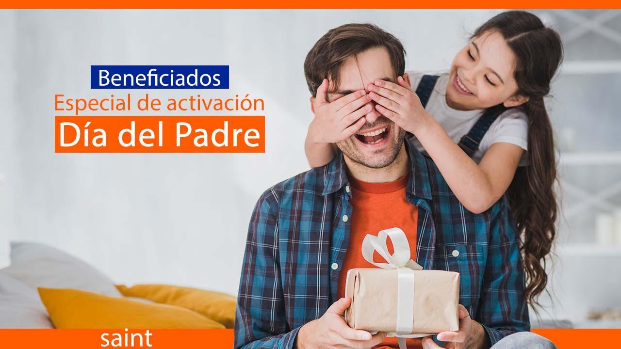 Beneficiados del especial de activaciones Día del Padre