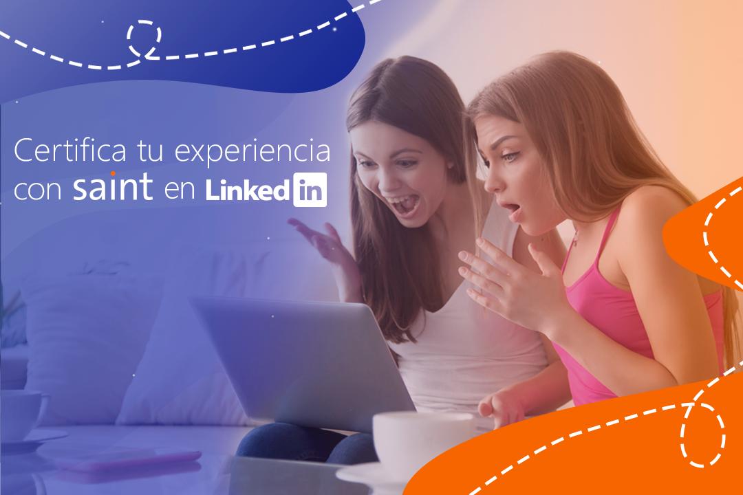 Certifica tu experiencia con Saint en Linkedin
