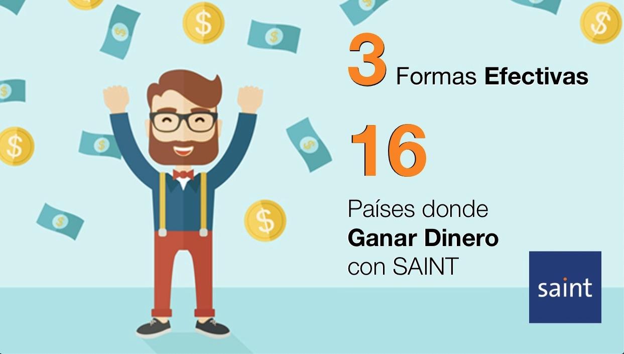 Con SAINT tienes muchas formas de Ganar MÁS Dinero