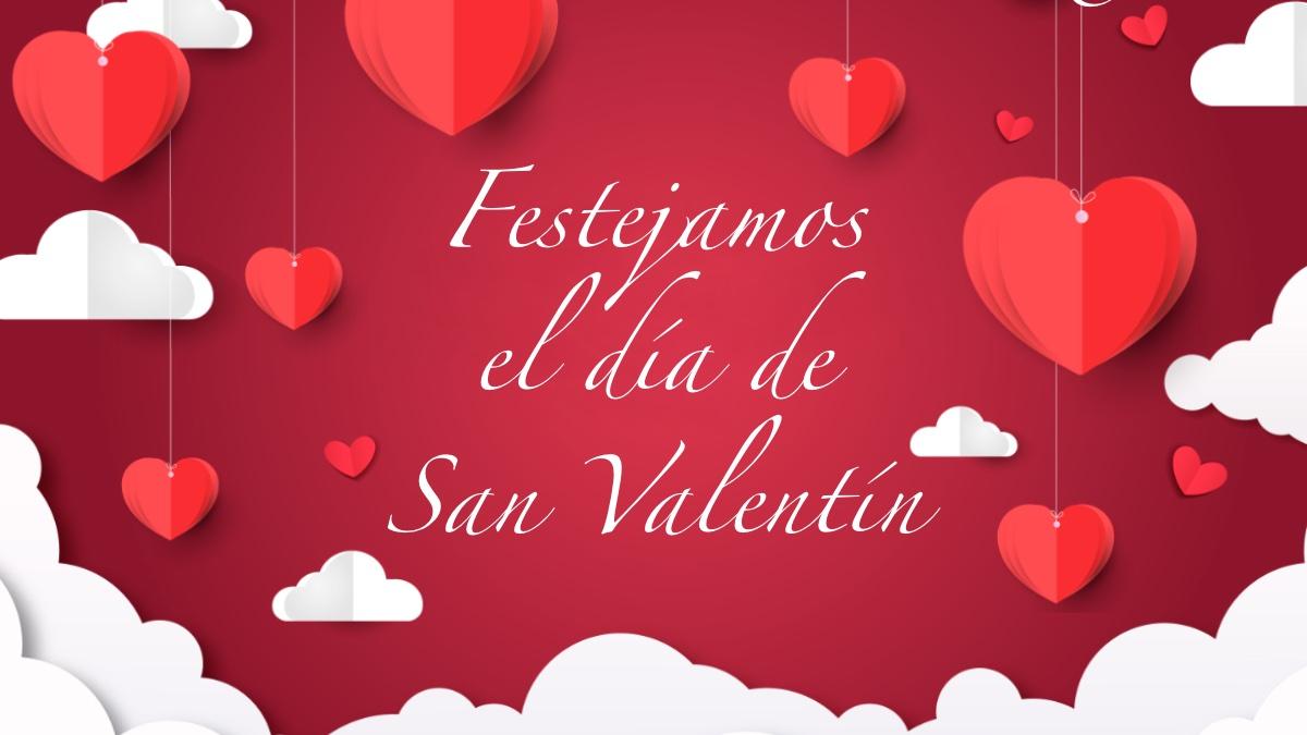 Festejamos el día de San Valentín 2020