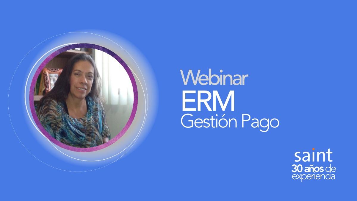 2do. webinar ERM Gestión Pago
