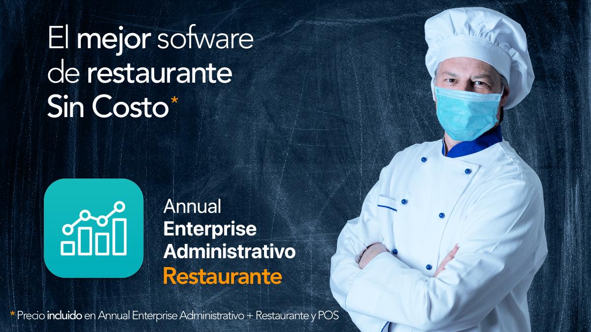 Annual Enterprise Administrativo Restaurante sin costo adicional